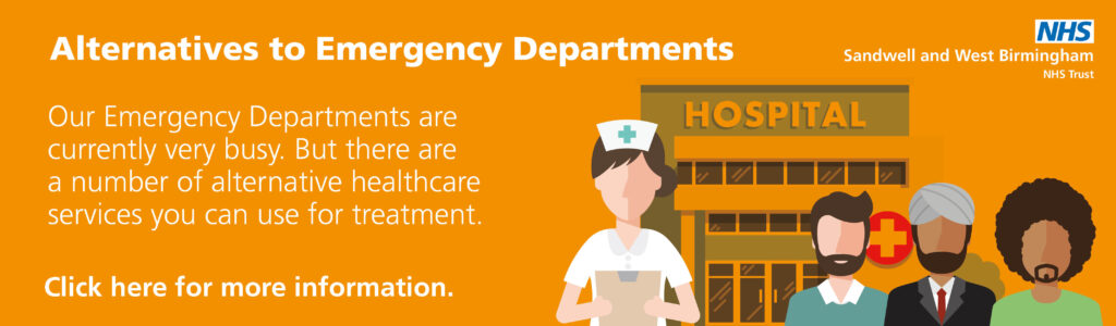 Our Emergency departments are very busy. There are a number of alternative healthcare services you can use for treatment.